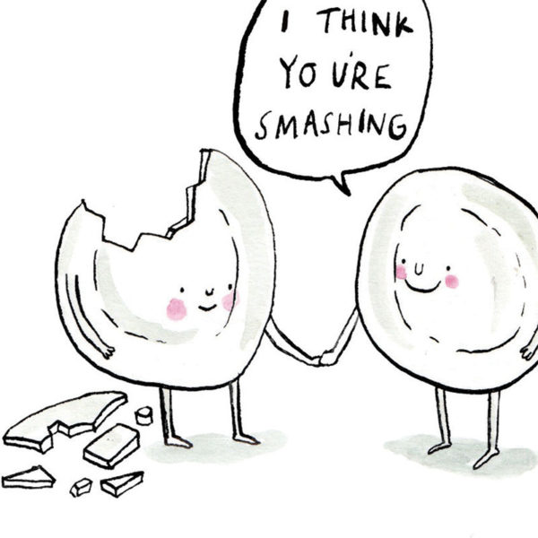 Two white plates with arms and legs are smiling and holding hands. One plate is smashed and its pieces are on the floor. The speech bubble above them reads 'I think you're smashing'