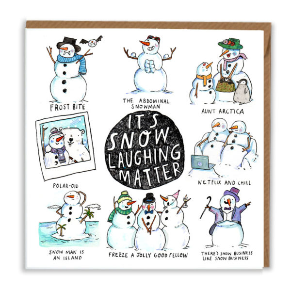 A black circle with white writing; 'It's snow laughing matter'. This is surrounded by eight snowman puns!