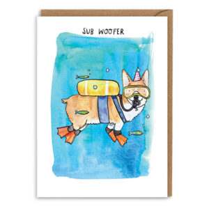 Card with brown envelope. Blue watercolour background, a corgi wearing scuba diving kit and flippers, with a pink party hat on his head. Text above reads 'Sub woofer'.