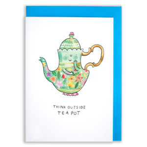 A card with a blue envelope tucked inside. A green teapot with a gold handle and a colourful flower pattern. The teapot has a cute little smile and is holding up one arm and waving! Text below reads 'Think Outside Teapot'.
