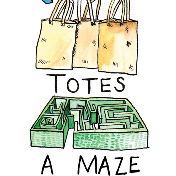Illustrations of three canvas tote bags and a hedge maze. The text reads 'totes a maze'