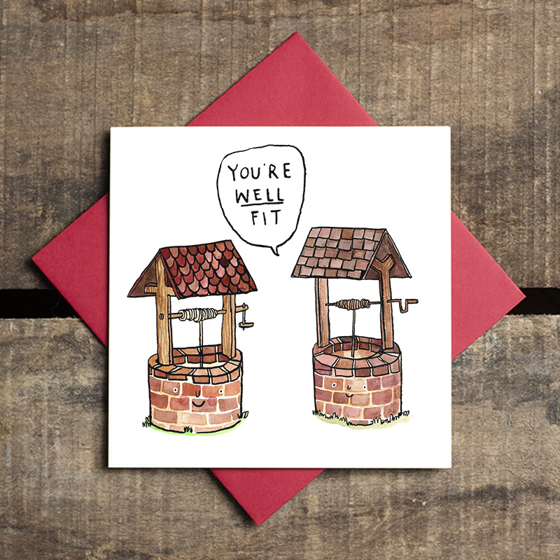Well-Fit_-British-humour-valentines-day-or-anniversary-card-with-a-well-joke-puns_-VD10_FLC
