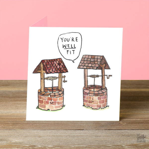 Two red brick wells with little smily faces. One is saying to the other 'You're WELL fit'.