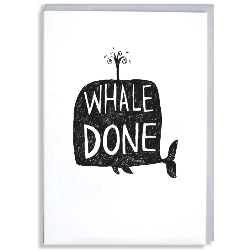 Whale-Done_-Well-done-whale-greetings-card-ideal-for-saying-well-done-for-exams-degrees-and-driving-tests_BW16_WB