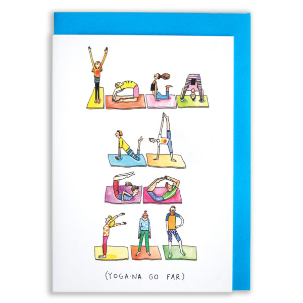 A card with a blue envelope tucked inside. Yogi's doing various positions on colourful mats, all wearing colourful clothes. They are all doing poses that spell out 'yoga na go far'. Text below reads '(Yoda-na go far)'.