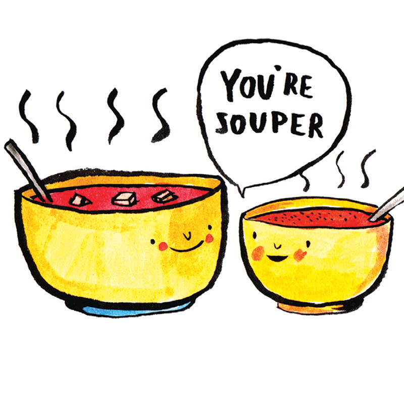 Youre-Souper_Soup-pun-greetings-card-for-comforting-messages-to-love-ones_IT09_CU