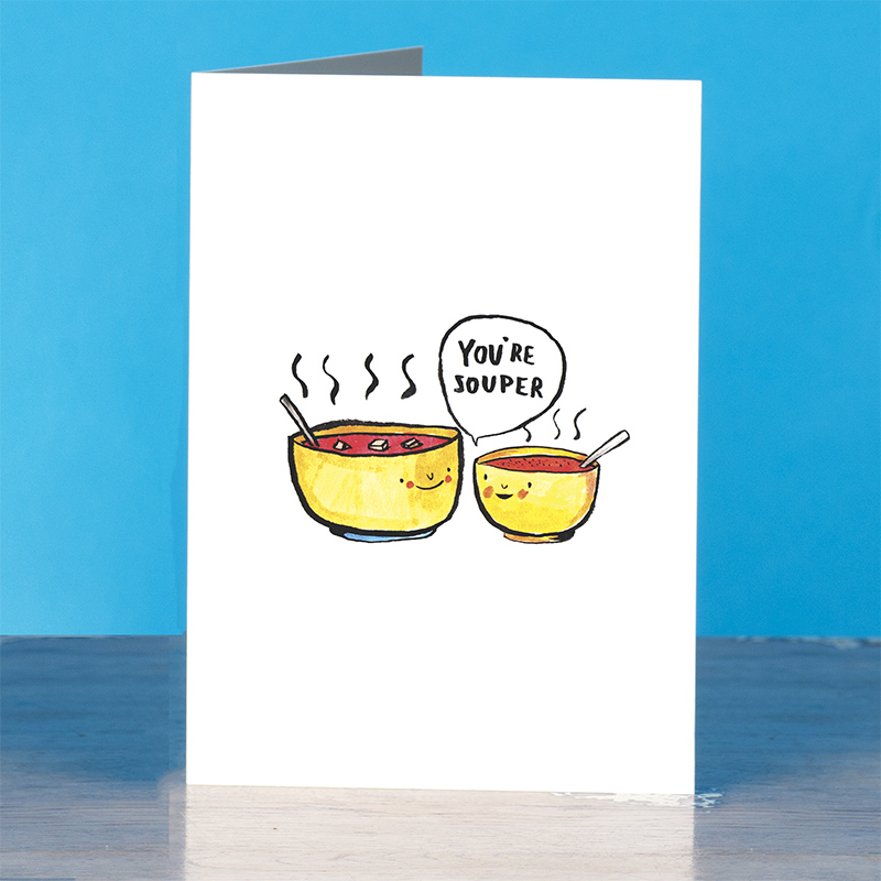 Youre-Souper_Soup-pun-greetings-card-for-comforting-messages-to-love-ones_IT09_OT