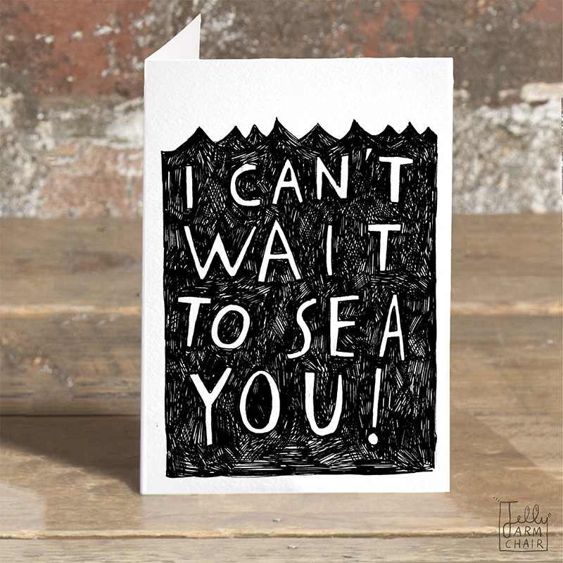 Cant-Wait-To-Sea-You_-Ocean-and-sea-pun-greetings-card-for-long-distance-friends-and-family_BW23_OT