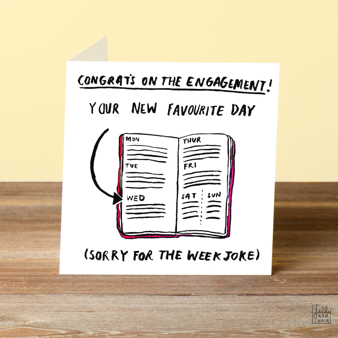 Day-Of-The-Week_-Funny-engagement-card-with-British-humour_WD03_OT