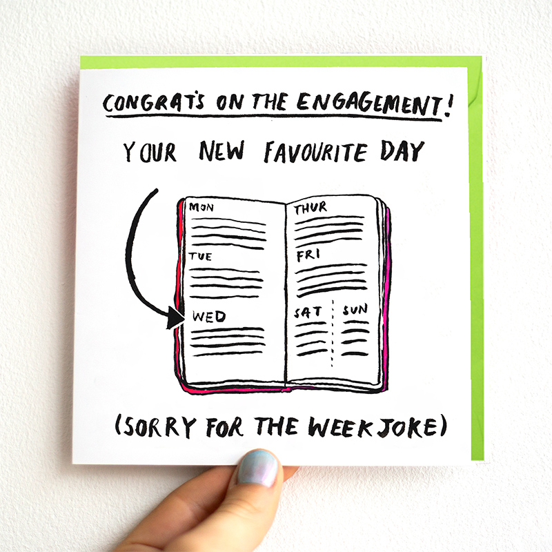 Day-Of-The-Week_-Funny-engagement-card-with-British-humour_WD03_THB