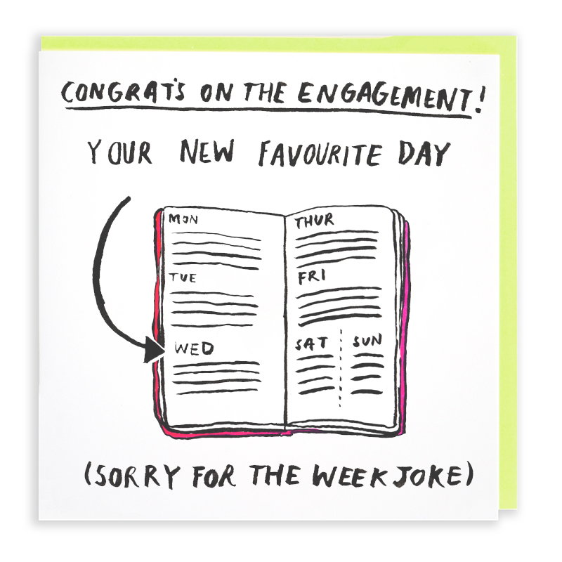 Day-Of-The-Week_-Funny-engagement-card-with-British-humour_WD03_WB