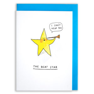 A blue envelope behind the card. A star with an ear trumpet is saying 'I can't hear you'. Text below reads 'The deaf star'.