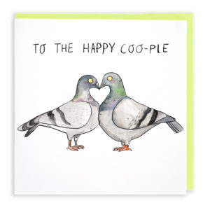 A card with a green envelope tucked inside. Two pigeons are stood touching beaks. This forms a heart shape between them. The text above them reads 'to the happy coople'