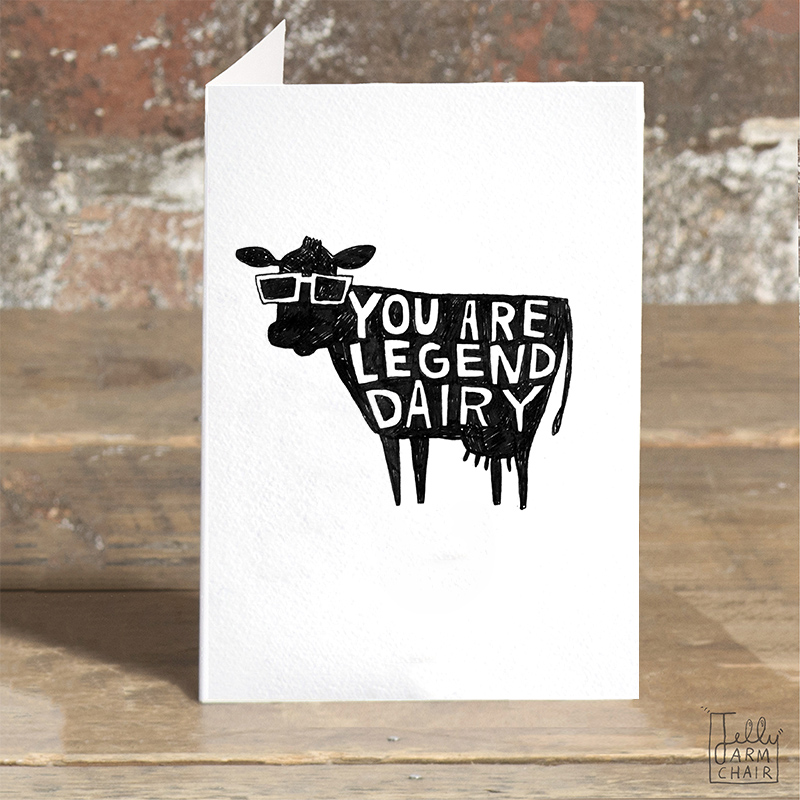 Legend-Dairy_-Cow-pun-greetings-card-for-letter-sending-and-motivational-messages-ideal-for-farmers_BW10_OT