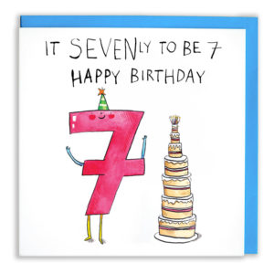 Text above: 'It SEVENly to be 7 Happy Birthday'. A red 7 with a green party hat is stood by a seven layered cake.