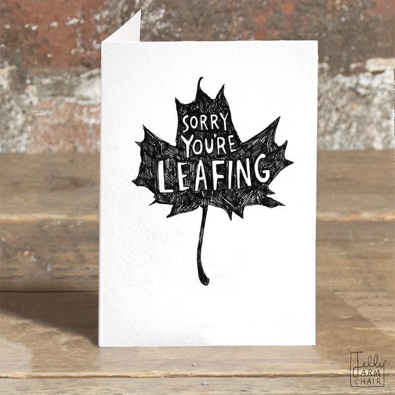 Sorry-Youre-Leafing_-New-job-or-sorry-you-are-leaving-greetings-card-for-good-luck-wishes_BW26_OT