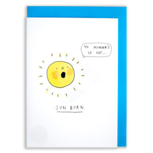 A card with a blue envelope tucked inside. A sun saying 'Yo Mumma's So Fat...'. Text below reads 'Sun Burn'.
