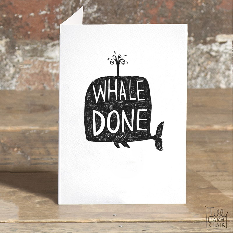 Whale-Done_-Well-done-whale-greetings-card-ideal-for-saying-well-done-for-exams-degrees-and-driving-tests_BW16_OT