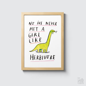 Illustration featuring a dinosaur with the caption 'no I've never met a girl like herbivore'